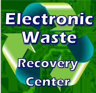 Electronic Waste Recovery Center